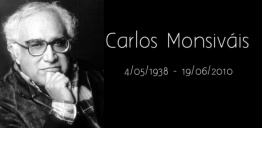 Carlos Monsiváis:  Cronista Mayor